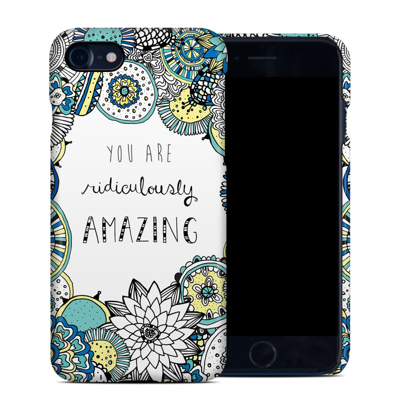 You Are Ridic iPhone 8 Clip Case