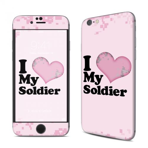 I Love My Soldier iPhone 6s Skin