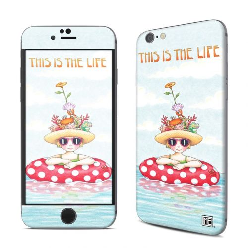 This Is The Life iPhone 6s Skin