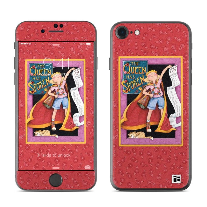 Queen Has Spoken iPhone 7 Skin
