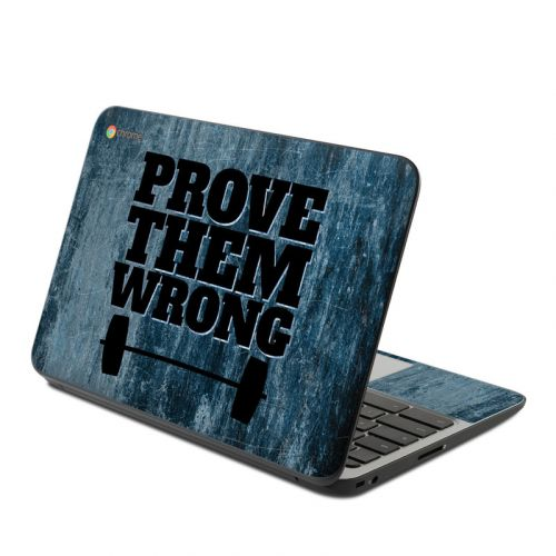 Prove Them Wrong HP Chromebook 11 G4 Skin