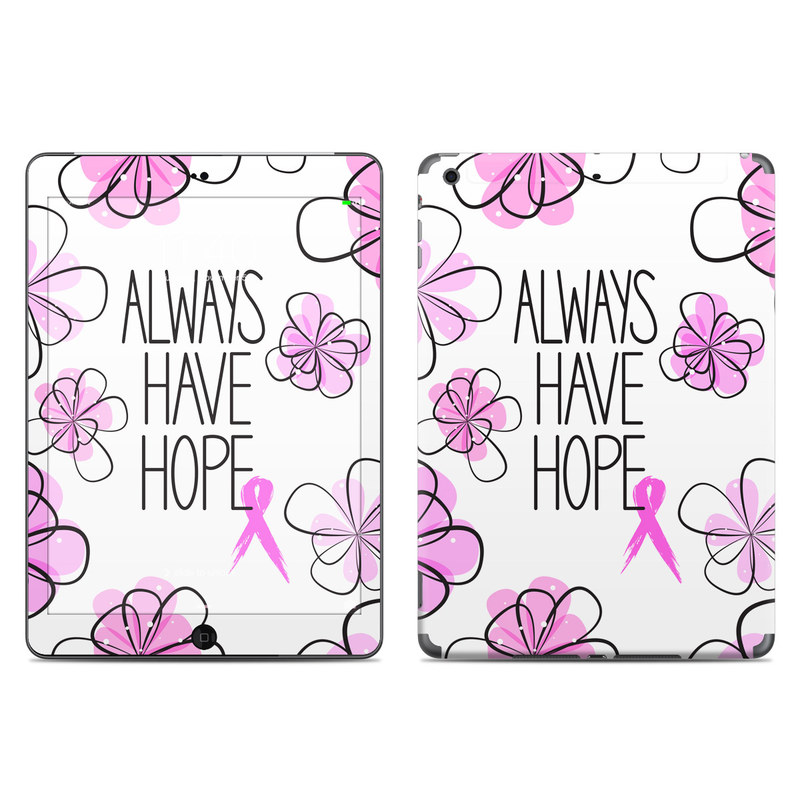 Always Have Hope iPad Air Skin