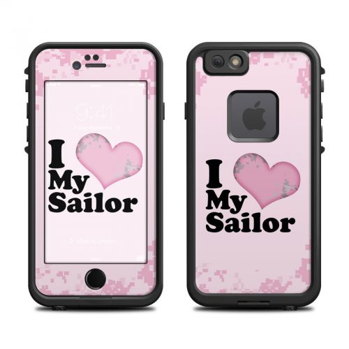 I Love My Sailor LifeProof iPhone 6s fre Skin