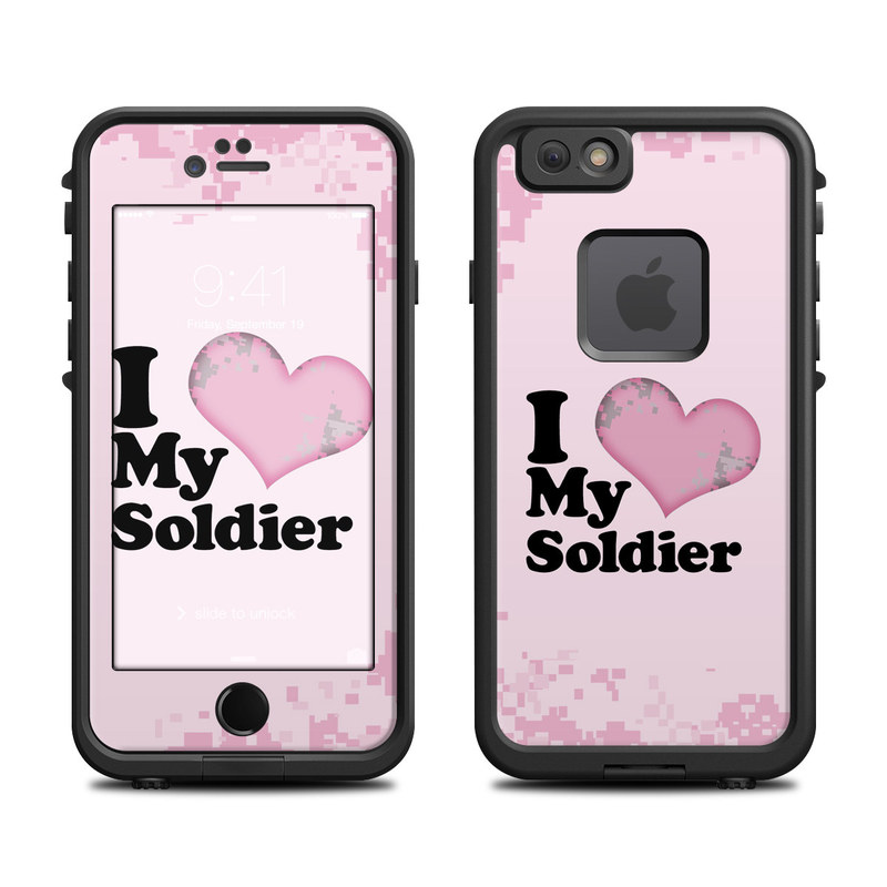 I Love My Soldier LifeProof iPhone 6s fre Case Skin