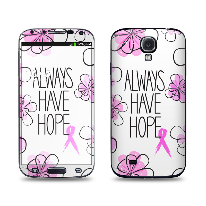 Always Have Hope Galaxy S4 Skin